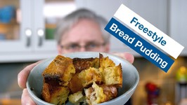 How To Make Bread Pudding - Freestyle
