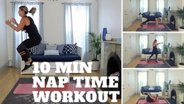 Cardio, Abs And Booty - 10 Min Nap Time Workout - 4