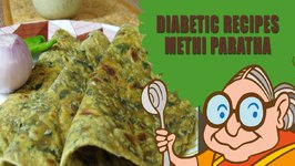 Mixed Vegetable Methi Parantha - Vegetarian Recipes For Diabetic Patients - Recipes To Keep Healthy and Fit