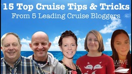 15 Top Cruise Tips From 5 Leading Cruise Bloggers