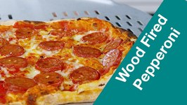 Make A Wood Fired Pepperoni Pizza