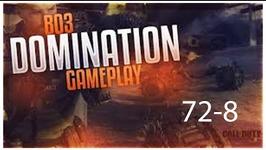 72-8 DOMINATION GAMEPLAY -BO3 GAMEPLAY
