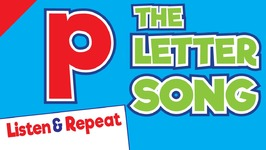 The Letter p Song Listen & Repeat Phonics Song ESL For Kids