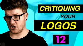 Critiquing Your Logos Episode 12