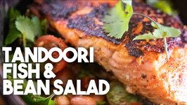 How To Eat Healthier - Tandoori Fish And Bean Salad