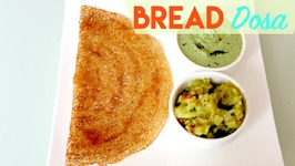 Bread Dosa - Instant Dosa / No fermentation Dosa / Indian Breakfast