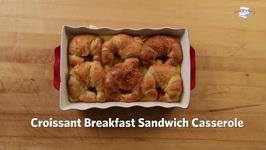 Croissant Breakfast Sandwich Casserole