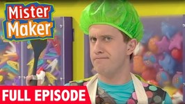 Mister Maker - Series 1, Episode 13