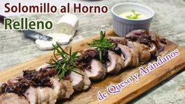 Solomillo de Cerdo al Horno Relleno de Queso y Arándanos - Receta de Solomillo en Salsa