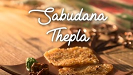 Sabudana Thepla - Easy Breakfast - Tea Time Snack - Crispy Sago Fritters Recipe