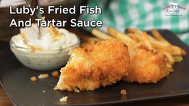 Luby's Fried Fish and Tartar Sauce