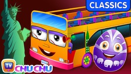 ChuChu TV Classics - Wheels On The Bus - New York City - Surprise Eggs Nursery Rhymes