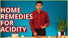 3 Best Home Remedies For Acidity - Acid Reflux And Heartburn