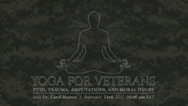 Yoga for Veterans : PTSD, Trauma, Amputations, and Moral Injury