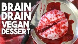 Brain Drain -Halloween Vegan Dessert