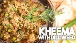 Kheema With Dill / Sui Ki bhaji Kheema