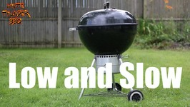 Seven Weber Kettle Low And Slow Setups -BBQ Basics