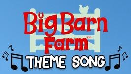 Big Barn Farm Theme Song