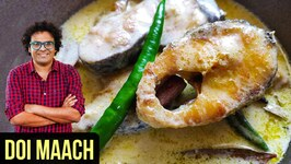 Doi Maach Recipe  How To Make Rohu Fish In Yogurt Curry  Bengali Fish Recipe By Varun Inamdar