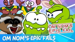 Om Nom's Epic Fails