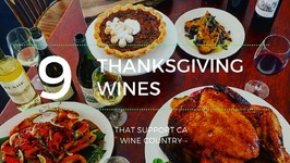 9 Thanksgiving Wines That Support California Wine Country