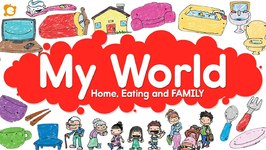 My World Vocabulary Chant - Home, Eating And Family