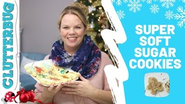 Super Soft Sugar Cookie Recipe - Quick Tip Tuesday
