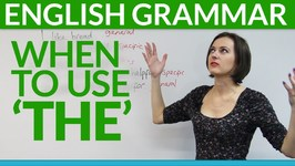 Grammar - 8 Rules For Using 'The' In English