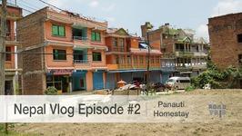 Nepal Vlog Episode No. 2 - Panauti Homestay