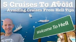 5 Cruises To Avoid And Why - How To Stay Clear From A Cruise From Hell