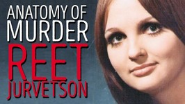 Did Charles Manson Have Another Victim? - Reet Jurvetson - UNSOLVED - ANATOMY OF MURDER No. 18