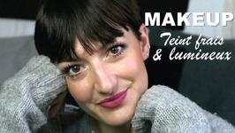 Makeup Teint Frais Et Lumineux