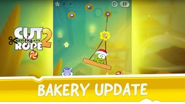 Cut the Rope 2 - Bakery Update
