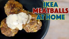 Testing The Ikea 'Secret' Meatballs Recipe Reveal - Are They Really Ikea Meatballs