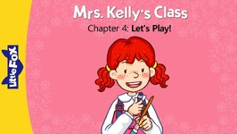 Mrs. Kelly's Class 4 - Let's Play - Learning - Animated Stories for Kids