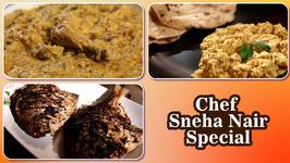 Chef Sneha Nair Special