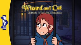 Wizard and Cat 7 - The Grim Dungeon - Fantasy - Animated Stories for Kids
