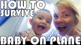 HOW TO SURVIVE A FLIGHT - WITH A BABY - FAMILY DAILY VLOG