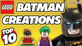 Top 10 Amazing LEGO Batman MOCs