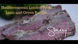 Mediterranean London Broil Stacey Hawkins Lean and Green Recipe