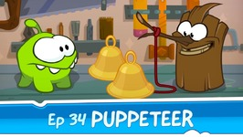 Om Nom Stories- Puppeteer -Episode 34 Cut the Rope- Magic