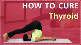 Yoga For Thyroid Problem - Easy Yoga Workout Natural Methods To Cure Thyroid