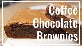 Coffee Chocolate Brown Butter Brownies
