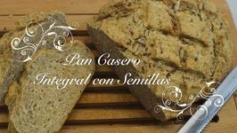 Pan Casero Integral Con Semillas / Pan Integral / Pan Multicereales / Como hacer Pan Casero Integral