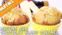 Muffins Chocolat Blanc Et Caramel
