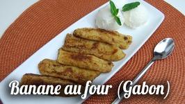 Banane Au Four Croustillante (Gabon)