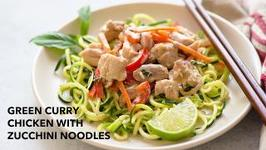 Green Curry Chicken With Zucchini Noodles