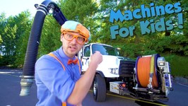 Machines For Kids With Blippi - Learn About Vacuum Trucks