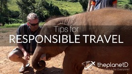Responsible Travel Tips - Make Tourism Meaningful
