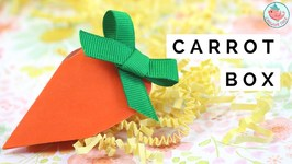 Easter Crafts - Paper Carrot Gift Box - DIY Paper Candy Box For Easter Baskets